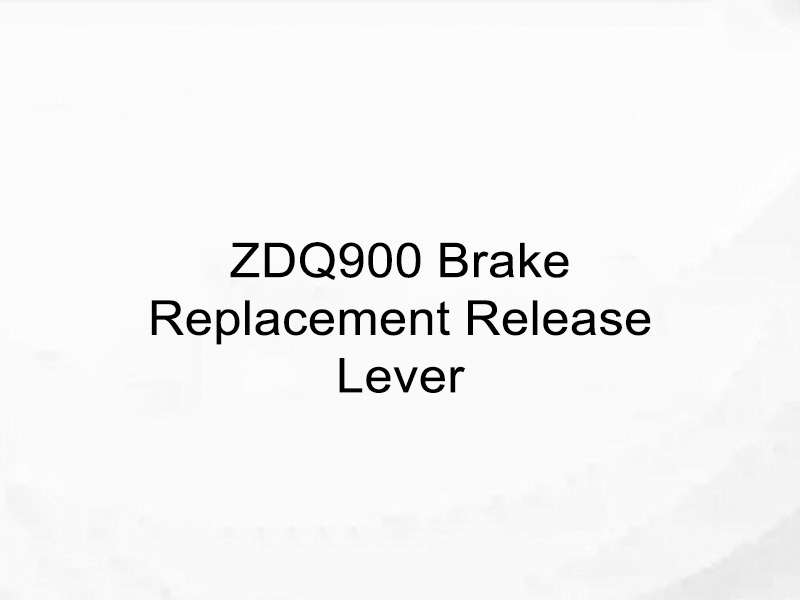 ZDQ900 Brake Replacement Release Lever